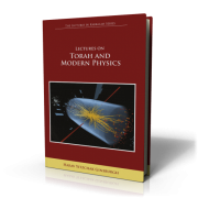 Lectures on Torah and Modern Physics